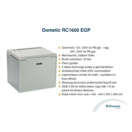 DOMETIC RC 1600 EGP 12V Abszorpciós hűtőláda